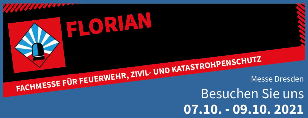 Florian 2021 - Fachmesse für Feuerwehr, Zivil- und Katastrophenschutz in Dresden